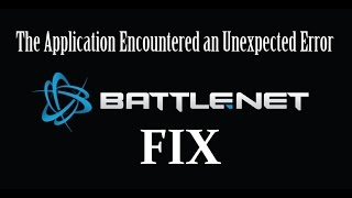 """Fix Battle.Net """"Application Encountered an Unexpected Error"""" - QUICK AND EASY!"""