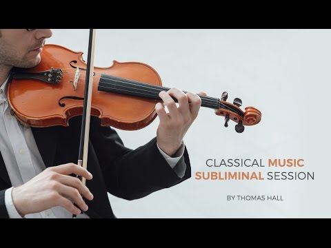Stop Procrastination - Classical Music Subliminal Session - By Thomas Hall