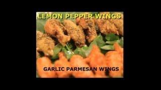 Lemon Pepper Wings & Garlic Parmesan Wings - Ep. 1