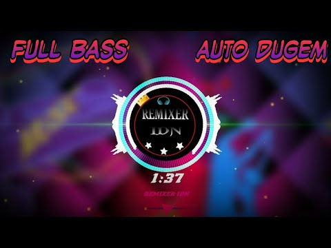 DJ SHAMPONY REMIX FULL BASS AUTO DUGEM