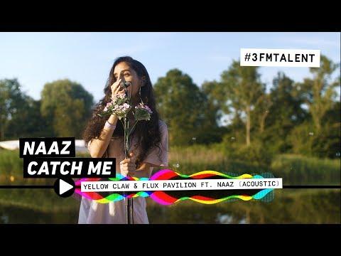 NAAZ - 'CATCH ME' - 3FM TALENT SESSION