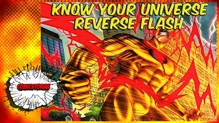 Reverse Flash - Know Your Universe