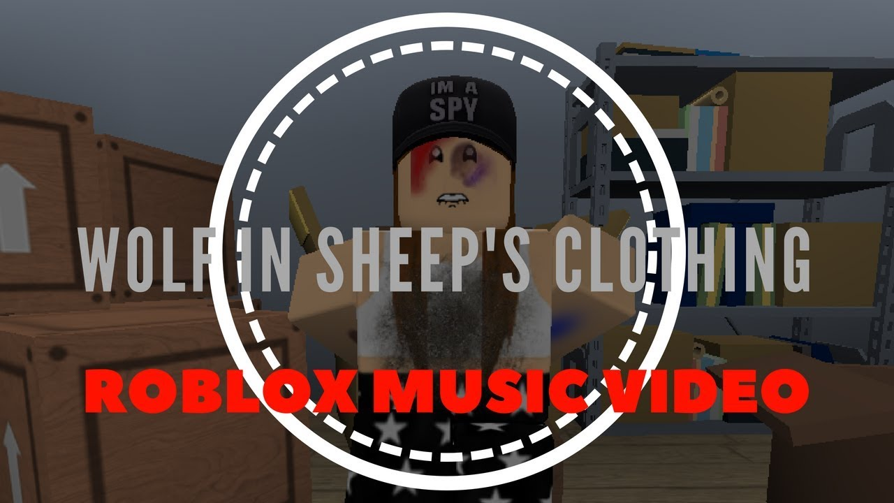 Wolf In Sheeps Clothing Roblox Music Video Youtube