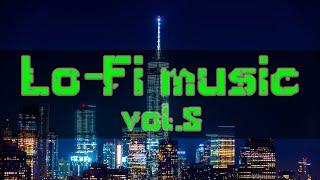 Lo-Fi Music Vol.5【For Work / Study】Restaurants BGM, Lounge Music, shop BGM.