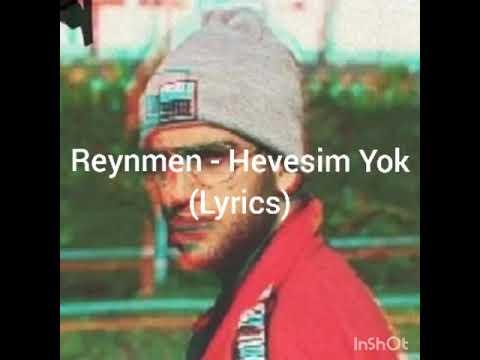 Reynmen Hevesim Yok Lyrics Youtube