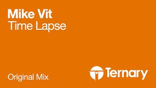 Mike Vit - Time Lapse (Original Mix) [Early Support by Aly & Fila and Ori Uplift]