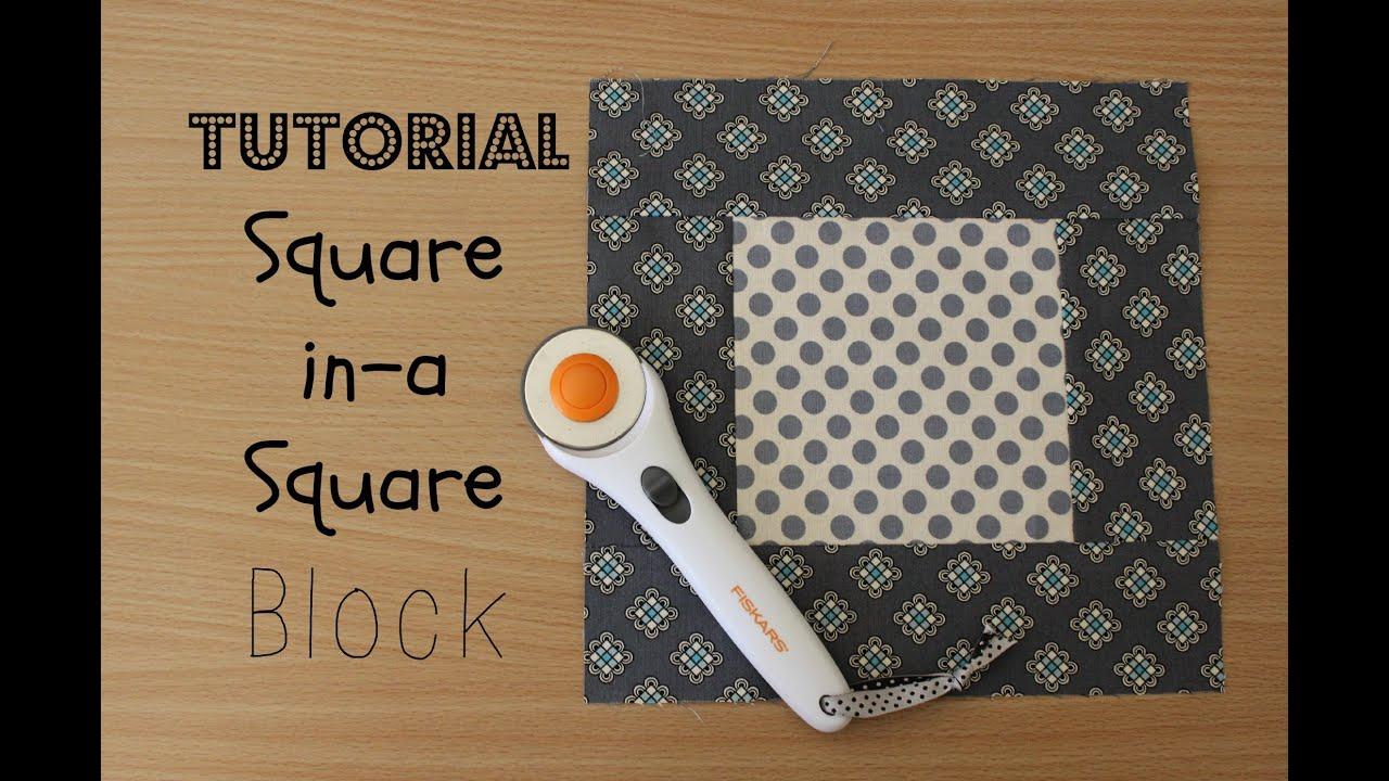 Tutorial Square In A Square Block 3and3quarters