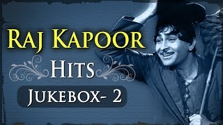 Raj Kapoor Superhits - Jukebox 2 - Evergreen Old Songs Collection