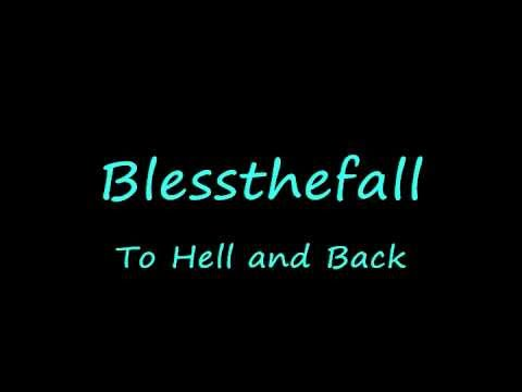 BlessthefallTo Hell And Back lyrics