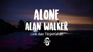 Lyric/lirik Alone - Alan Walker ( We Rabbitz Remix )