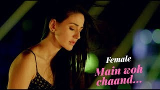 Main woh chaand - Female version / Himesh Reshammiya / Cover By singing space