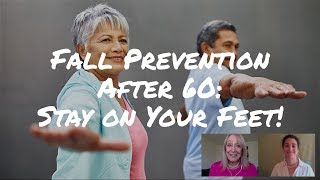Fall Prevention After 60: How To Stay On Your Feet And Out Of The Hospital
