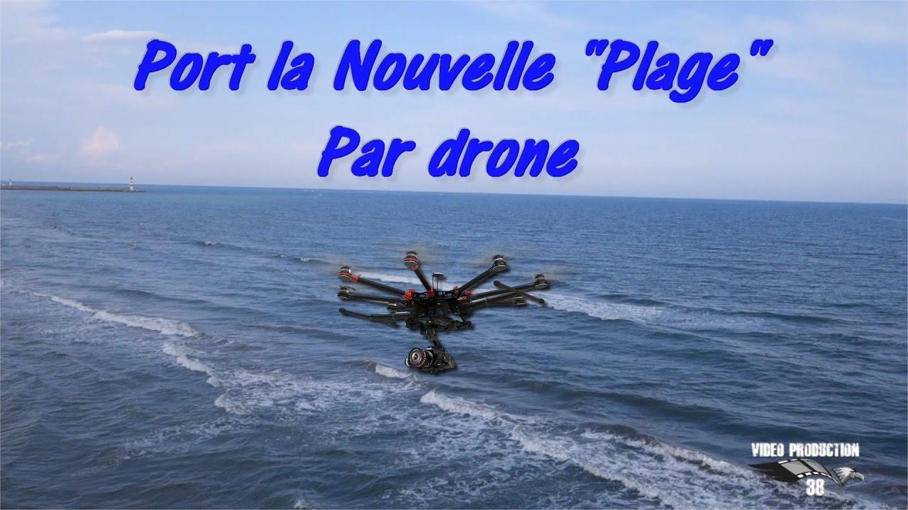 Port la nouvelle plage par drone vid o production 38 youtube - Windfinder port la nouvelle ...