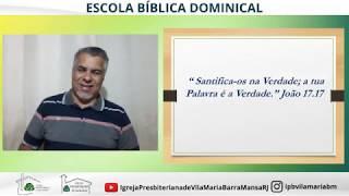 EBD 17 DE MAIO JOÃO PARTE 3