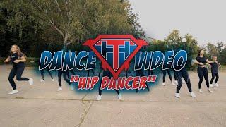 "DANCE VIDEO - ""HIP DANCER"""