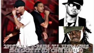 dj one remix   2pistols t i ludacris t pain she got it