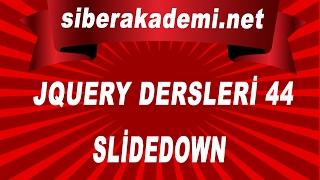 44 Gün JQuery Dersleri 44 SlideDown
