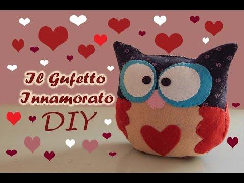 idea regalo san valentino il gufetto innamorato fai da