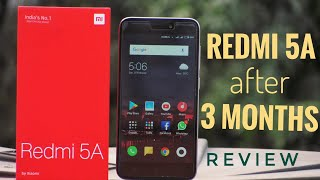 Redmi 5A After 3 Months Of Usage Review!