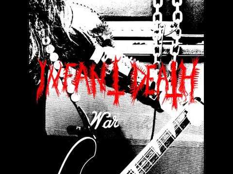 Infant Death - War (Full Album)