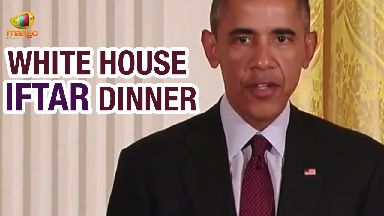 US President Obama Hosts Iftar Dinner For Muslims At White House | Ramadan  | Quran Teachings   YouTube
