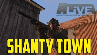 ARMA 3 Alive - Shanty Town