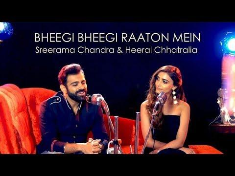 Download Bheegi Bheegi Raaton Mein - Ajnabee | Feat. Sreerama Chandra & Heeral Chhatralia |