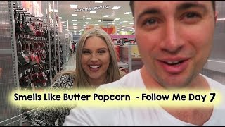 Smells Like Butter Popcorn ~ Follow Me Day 7