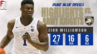 Zion Williamson Duke vs Army - Highlights | 11.11.18 | 27 Pts, 16 Rebs, 6 Blks, 4 Assist!