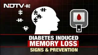 Diabetes-Induced Memory Loss: Signs And Prevention | FYI
