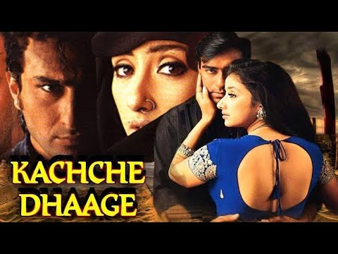 Download Kachche Dhaage   1999   Full Movie Facts And Important Talks   Ajay Devgan   Saif Ali Khan