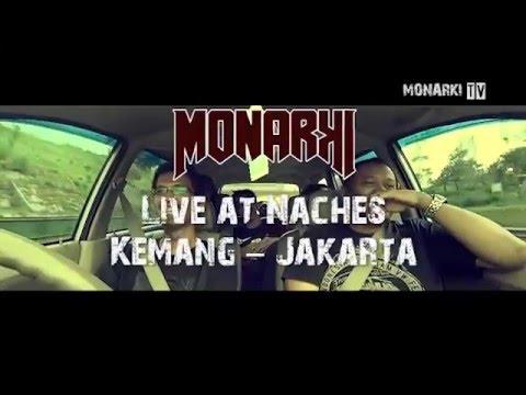 MONARKI live at Naches - Jakarta