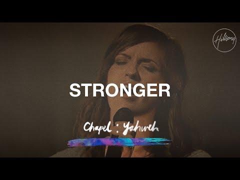 Stronger - Hillsong Chapel