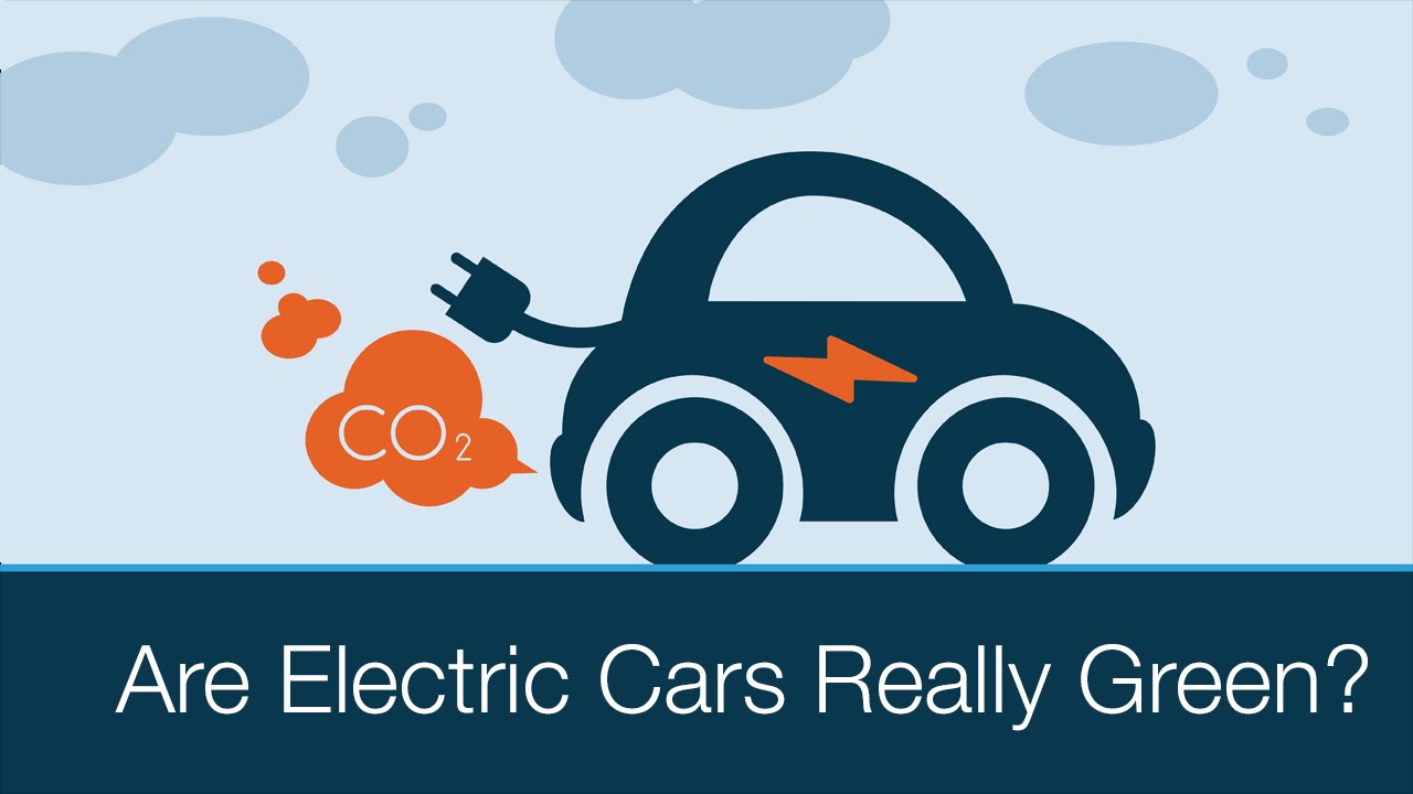 are electric cars really green? - youtube