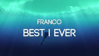 Franco - Best I Ever