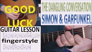 THE DANGLING CONVERSATION - SIMON & GARFUNKEL fingerstyle GUITAR LESSON