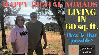S1.E48-Full Time VanLife. Two People in a 60 square foot Camper Van. Happy Digital Nomads.