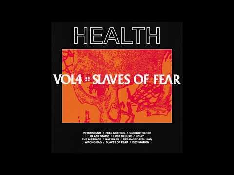 Health - Vol 4. :: Slaves of Fear (2019) О новом альбоме Mp3