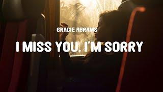 Download lagu Gracie Abrams - I Miss You, I'm Sorry (Lyrics)