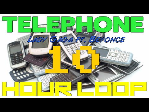 Telephone (Lady Gaga ft. Beyonce) 10 Hour Loop (Lyrics)