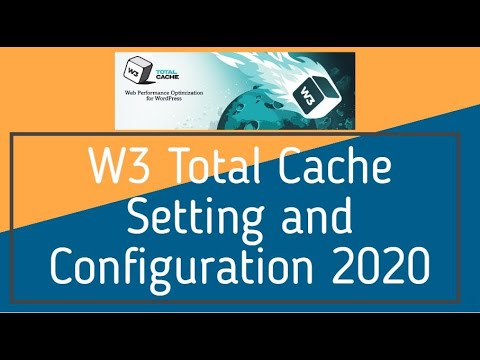 W3 Total Cache Setting and Configuration 2020