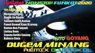 DJ DUGEM LAGU MINANG NONSTOP REMIX FUNKOT 2021