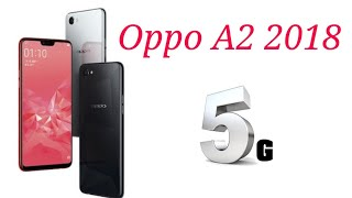 Oppo A2, Oppo A2 2018,Oppo A2 Price, Oppo A2 Unboxing, Oppo A2 First look