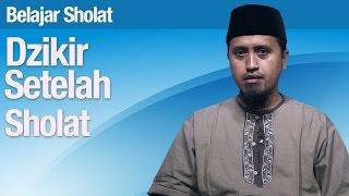Tata Cara Sholat 63 Dzikir Setelah Sholat Ustadz Abdullah Zaen Ma