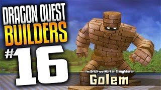 Dragon Quest Builders Gameplay - Ep 16 - Boss Fight Golem (Lets Play Dragon Quest Builders