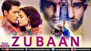 Zubaan | Full Hindi Movie | Vicky Kaushal | Sarah - Jane - Dias | Hindi Movies