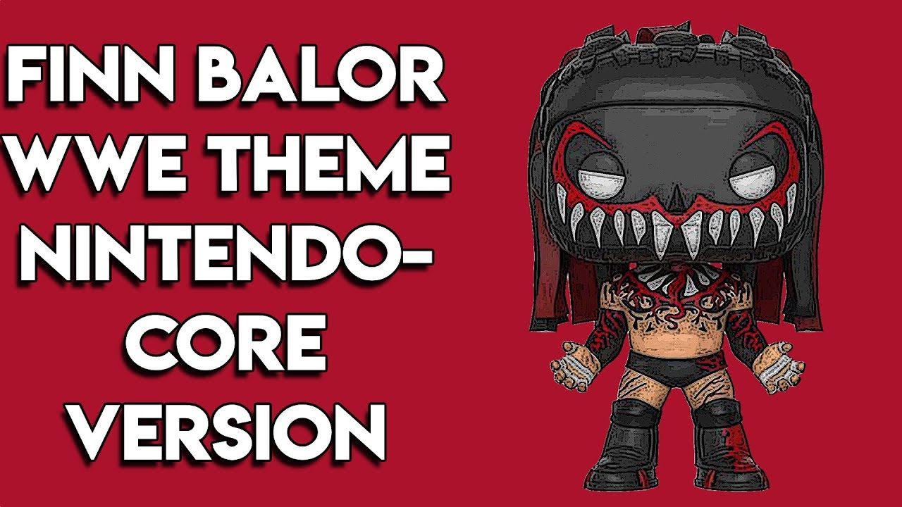 Finn Balor WWE Entrance Theme - Nintendo Core Version