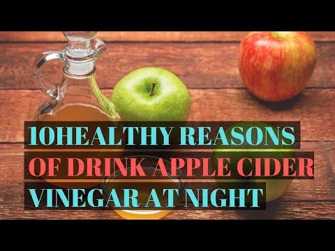 10-healthy-reasons-why-you-should-drink-apple-cider-vinegar-at-night