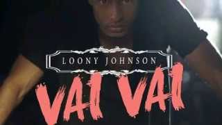 LOONY JOHNSON  VAI VAI - AFRO VIBE REMIX DJELYZEU