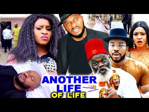 Download ANOTHER LIFE OF LIFE (New Season) YUL EDOCHIE 2021 LATEST NIGERIAN MOVIE